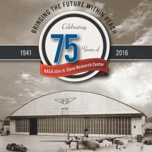 Book Cover - Celebrating 75 Years of NASA John H Glenn Research Center